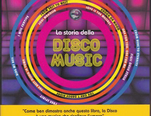 Martedì 18 agosto 2020 – Ore 20:00   Presentazione del libro LA STORIA DELLA DISCO MUSIC di Andrea Angeli Bufalini e Giovanni Savastano (Hoepli)
